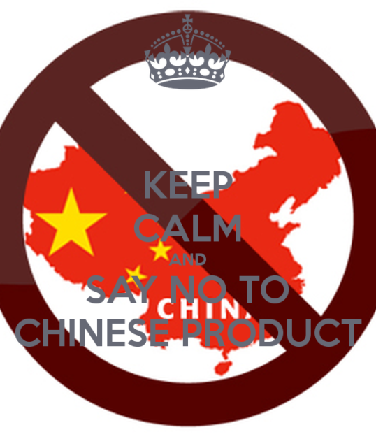 say no to Chinese products