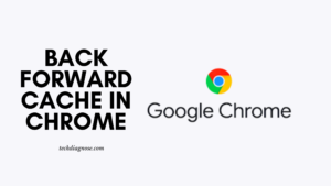 Back Forward Cache in Chrome